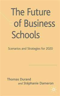 The Future of Business Schools