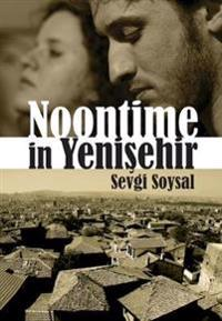 Noontime in Yenisehir