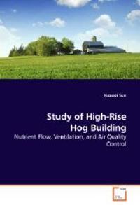 Study of High-Rise Hog Building