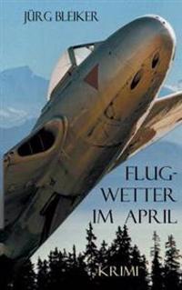 Flugwetter Im April