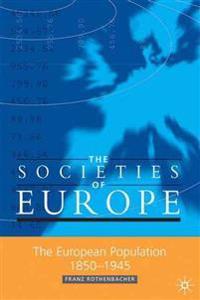 The European Population 1850-1945