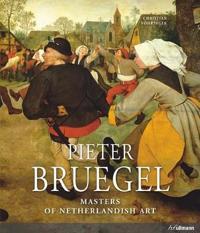 Pieter Bruegel: 1525/30-1569