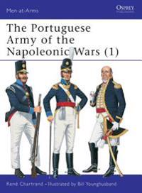 The Portuguese Army of the Napoleonic Wars, 1806-15