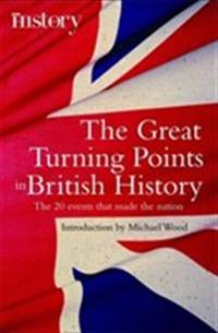 Great Turning Points of British History