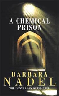 Chemical prison (inspector ikmen mystery 2) - an unputdownable istanbul-bas