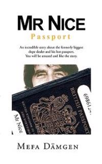 Mr Nice, Passport
