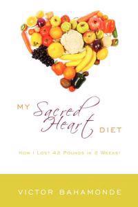 My Sacred Heart Diet