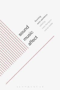 Sound, Music, Affect