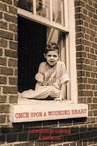 Once Upon a Wounded Heart