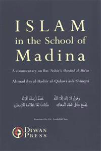 Islam in the School of Madina