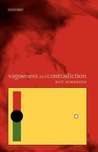 Vagueness and Contradiction