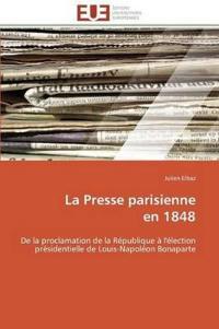 La Presse Parisienne En 1848
