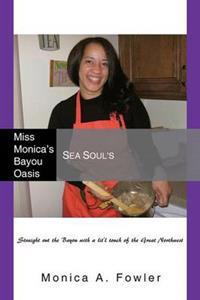 Miss Monica's Bayou Oasis