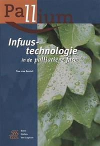 Infuustechnologie in De Palliatieve Fase