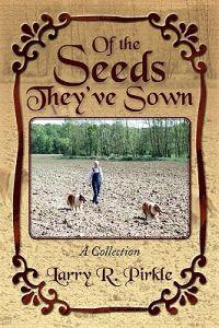 Of the Seeds They've Sown