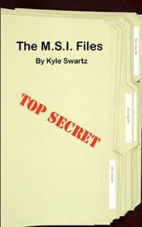 The M.S.I. Files: The Beginning