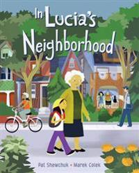 In Lucia's Neighborhood