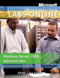 Windows Server 2008 Administrator: Microsoft Certified It Professional Exam 70-646 [With CDROM and Access Code]