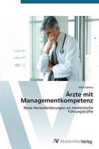 Arzte Mit Managementkompetenz