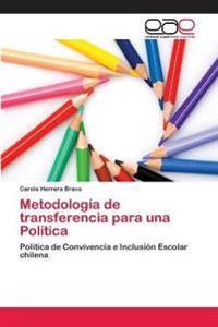Metodologia de Transferencia Para Una Politica