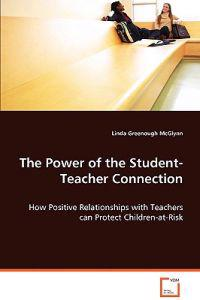 The Power of the Student-teacher Connection