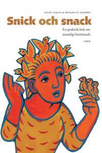 Snick och Snack - En praktisk bok om muntligt berättande
