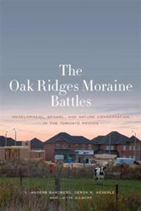 The Oak Ridges Moraine Battles