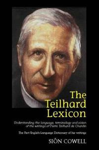 The Teilhard Lexicon