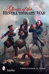 Ghosts of the Revolutionary War
