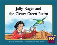 Jolly Roger and the Clever Green Parrot