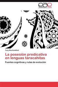 La Posesion Predicativa En Lenguas Taracahitas