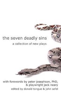 The Seven Deadly Sins: A Collection of New Plays