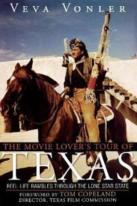 The Movie Lover's Tour of Texas
