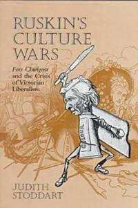 Ruskin's Culture Wars