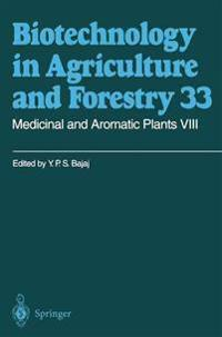Medicinal and Aromatic Plants VIII