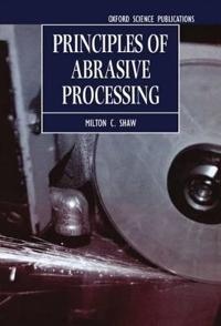 Principles of Abrasive Processing