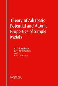 Theory of Adiabatic Potential and Atomic Properties of Simple Metals