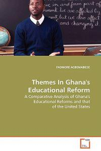 Themes in Ghana's Educational Reform