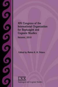 XIV Congress of the International Organization for Septuagint and Cognate Studies