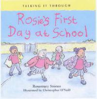Rosie's First Day at School