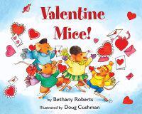 Valentine Mice  - Doug Cushman  Bethany Roberts - böcker (9780547371443)     Bokhandel