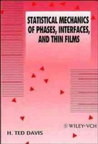 Statistical Mechanics of Phases, Interfaces, and Thin Films