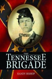 Tennessee Brigade, The