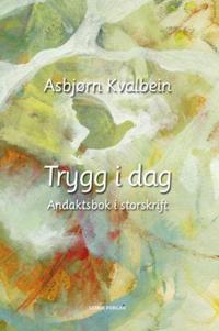 Trygg i dag - Asbjørn Kvalbein | Inprintwriters.org