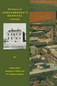 History of Addenbrooke's Hospital, Cambridge