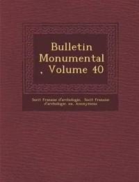 Bulletin Monumental, Volume 40