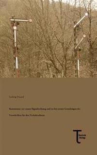 Kommentar Zur Neuen Signalordnung Und Zu Den Neuen Grundzugen Der Vorschriften Fur Den Verkehrsdienst