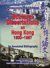 Doctoral Dissertations on Hong Kong, 1900-1997