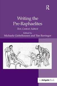 Writing the Pre-Raphaelites