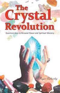 The Crystal Revolution